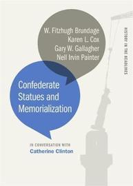 Confederate Statues and Memorialization