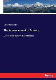 The Advancement of Science by Edwin Lankester
