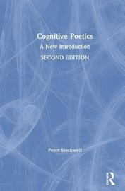 Cognitive Poetics by Peter Stockwell