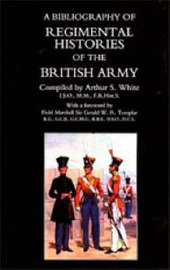 Bibliography of Regimental Histories of the British Army by Arthur S. White image