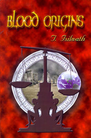 Blood Origins by T. Isilwath image