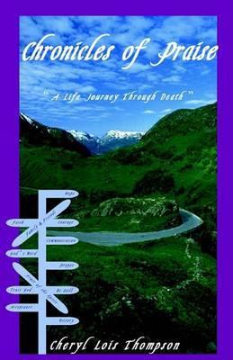 Chronicles of Praise by Cheryl Lois Thompson image