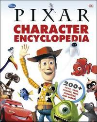 Disney Pixar Character Encyclopedia by DK Publishing
