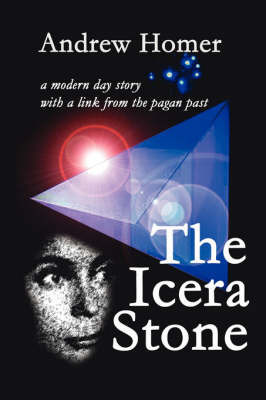The Icera Stone by Andrew Homer
