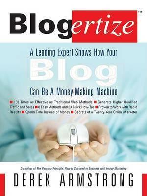 Blogertize by Derek Armstrong
