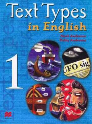 Text Types in English : Book 1 by Mark Anderson image