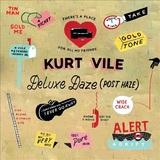 Wakin On A Pretty Daze (Deluxe Daze: Post Haze) by Kurt Vile