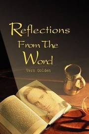Reflections from the Word by Vern Golden image