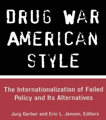 Drug War American Style
