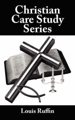 Christian Care Study Series by Louis Ruffin
