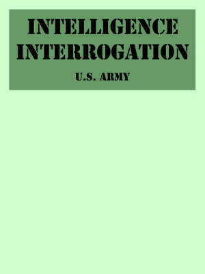 Intelligence Interrogation by U.S. Army image