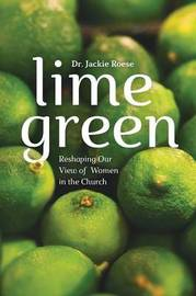 Lime Green by Dr Jackie Roese