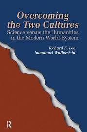 Overcoming the Two Cultures by Richard E. Lee