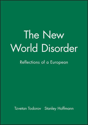 The New World Disorder by Tzvetan Todorov
