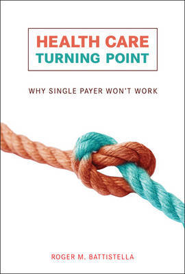 Health Care Turning Point by Roger M. Battistella image