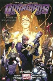 Guardians Of The Galaxy Volume 2: Angela (marvel Now) by Brian Michael Bendis