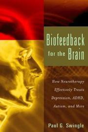 Biofeedback for the Brain by Paul G. Swingle image
