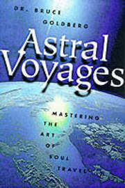 Astral Voyages by Bruce Goldberg