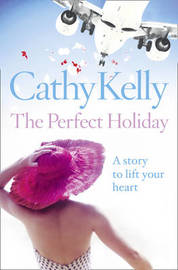 The Perfect Holiday by Cathy Kelly image