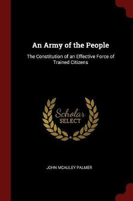 An Army of the People by John McAuley Palmer image