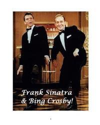 Frank Sinatra & Bing Crosby! by Steven King image