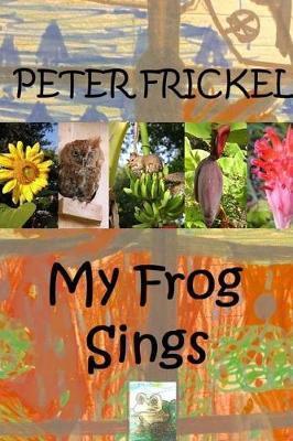 My Frog Sings by Peter Frickel image