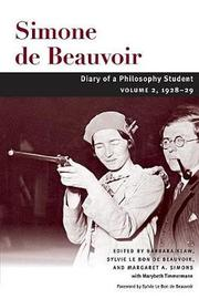 Diary of a Philosophy Student by Simone Beauvoir