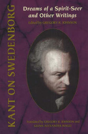 Kant on Swedenborg by Gregory R. Johnson