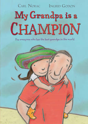 My Grandpa is a Champion by Carl Norac image