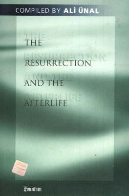The Resurrection and the Afterlife by Ali Unal image