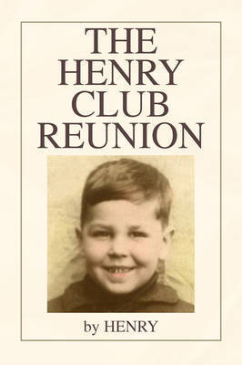 The Henry Club Reunion by . Henry