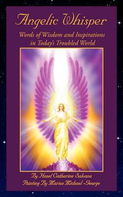 Angelic Whisper by Hazel Catherine Salvana