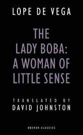 The Lady Boba: A Woman of Little Sense by David Johnston