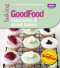 Good Food: Cupcakes & Small Bakes by Good Food Guides image