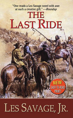 Last Ride by Les Savage, Jr.