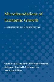 Microfoundations of Economic Growth by Gunnar Eliasson