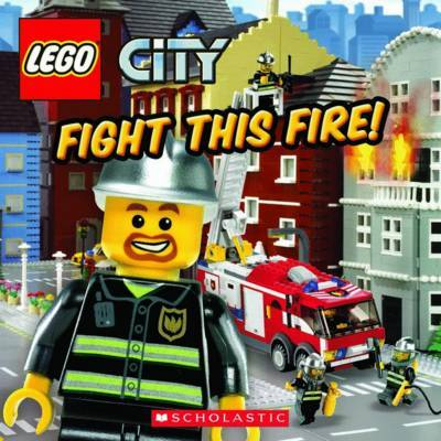 LEGO City: Fight this Fire (8x8) by Michael,Anthony Steele image