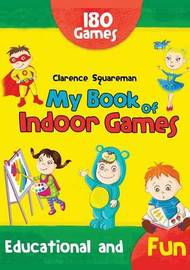 My Book of Indoor Games by Clarence Squareman image
