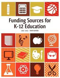 Funding Sources for K-12 Education 2012-2013