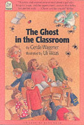 The Ghost in the Classroom by Gerda Wagener image