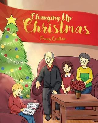 Changing Up Christmas by Penny Quillan