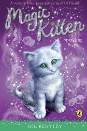 Magic Kitten: Sparkling Steps by Sue Bentley image