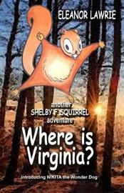 Where Is Virginia? by Eleanor Lawrie