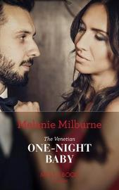 The Venetian One-Night Baby by Melanie Milburne