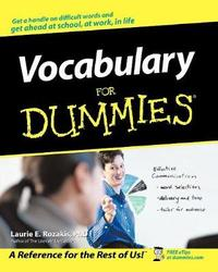 Vocabulary For Dummies by Laurie E Rozakis