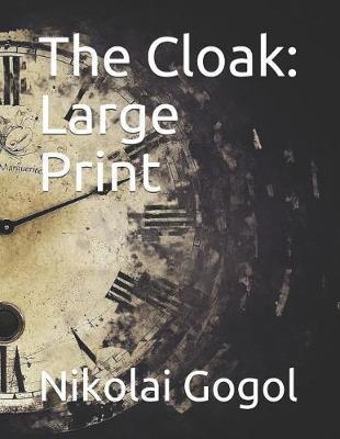 The Cloak by Nikolai Gogol