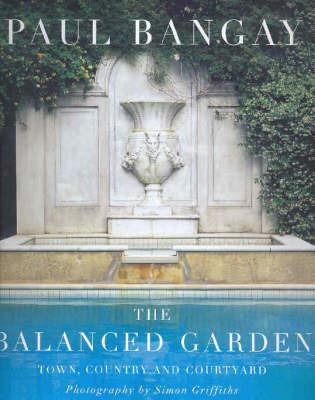 The Balanced Garden by Paul Bangay image