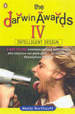 The Darwin Awards: v. 4 by Wendy Northcutt