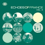 Echoes Of France Vol.2 by Various Artists