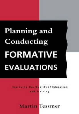 Planning and Conducting Formative Evaluations by Martin Tessmer image